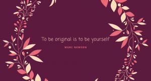 To Be Original