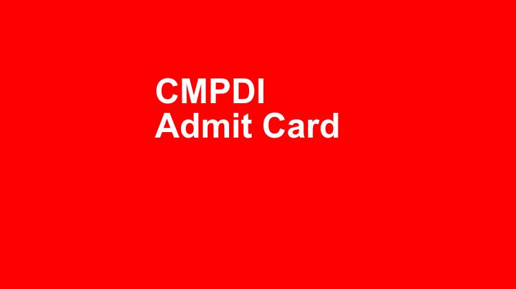 Cmpdi Admit Card