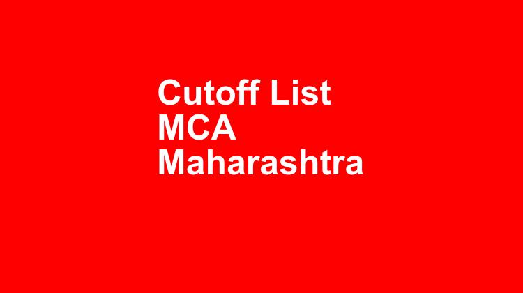 Cutoff List Mca Maharashtra