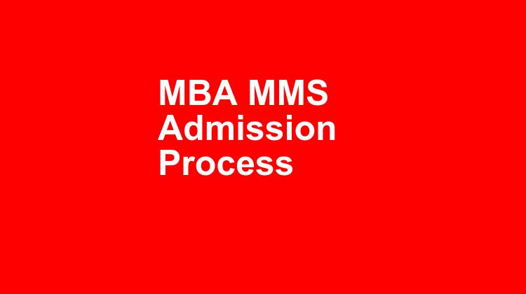 Mba Mms Admission Process