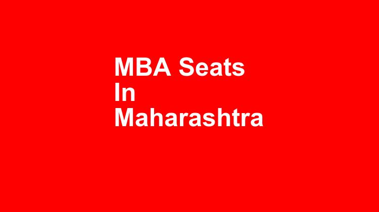Mba Seats In Maharashtra